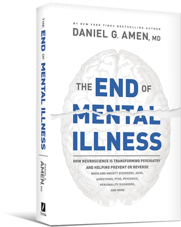 End of Mental Illness by Dr. Daniel Amen
