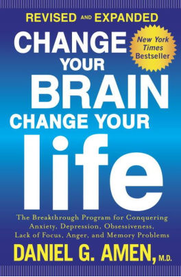 Change Your Brain, Change Your Life by Dr. Daniel Amen